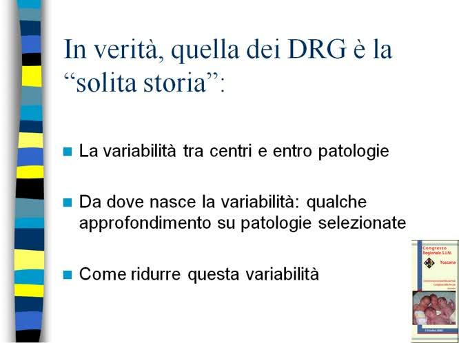 Perche discutere dei DRG