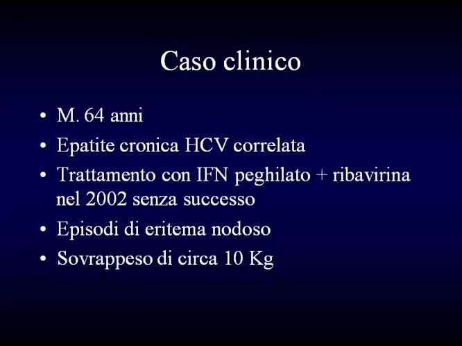 11 - Primo Caso Clinico