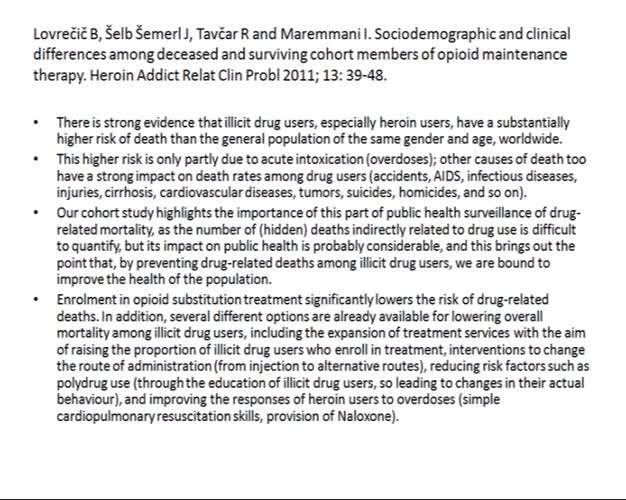 Drug related deaths and psychopathology in heroin addicts