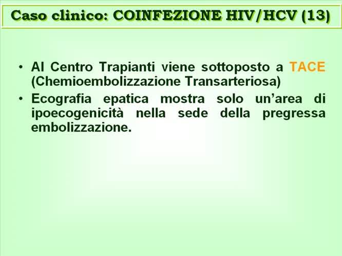 Chiusura Caso Clinico Paradigmatico: Il Paziente con Coinfezione HIV/HCV